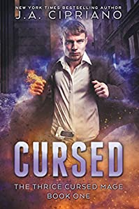 Cursed: An Urban Fantasy Novel by J.A. Cipriano ebook deal