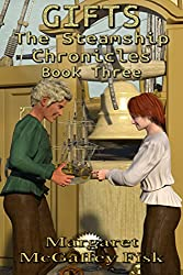 Gifts (The Steamship Chronicles Book 3)