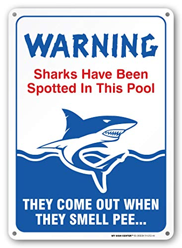 (Sharks Have Been Spotted, Do Not Pee in Pool, Swimming Pool Rules - 10