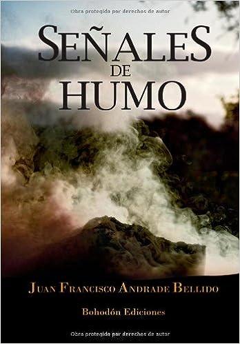 Señales de humo, Ramón Castillo 01 - Juan Francisco Andrade Bellido 51gi8lmjPLL._SX346_BO1,204,203,200_