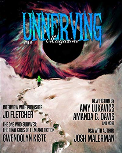 Unnerving Magazine: Issue #6