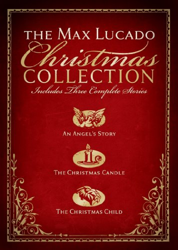 The Max Lucado Christmas Collection cover