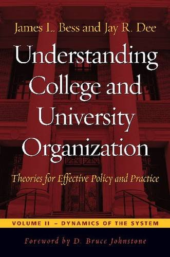 Understanding College and University Organization: Theories for Effective Policy and Practice