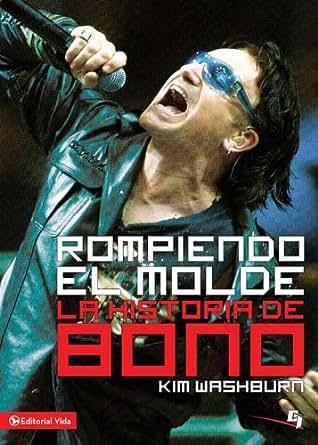 Rompiendo el molde, la historia de Bono (Especialidades Juveniles