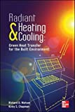 img - for Radiant Heating and Cooling Green Heat Transfer for the Built Environment book / textbook / text book