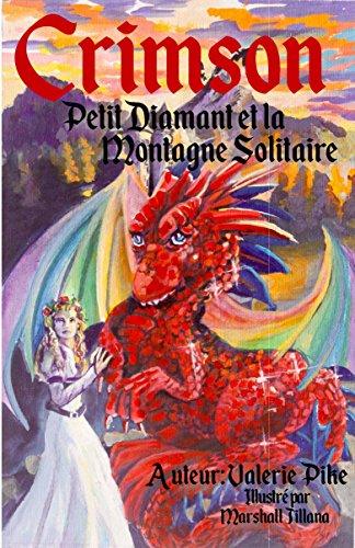 (Petit Diamant et la Montagne Solitaire (French Edition))