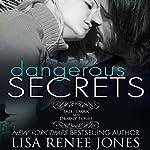 Dangerous Secrets | Lisa Renee Jones