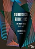 Mathematical Reflections Two More Years (2010-2011), , 0988562243