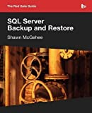 Sql Server Backup and Restore, Shawn McGehee, 1906434867