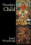 Thursday's Child: An Epic Romance (Author's Revision)