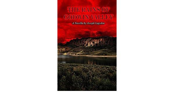 The Rains of Godwin Valley
