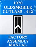 1970 FULLY ILLUSTRATED & COMPLETE OLDSMOBILE CUTLASS & 442 STEP-BY-STEP, COMPLETE FACTORY ASSEMBLY INSTRUCTION MANUAL - OLDS 70
