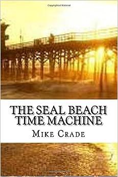 The Seal Beach Time Machine