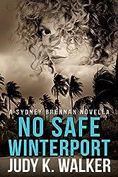 No Safe Winterport: A Sydney Brennan Novella (Sydney Brennan Mysteries Book 4)