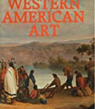 History of Western American Art, Royal Hassrik, 0785801928