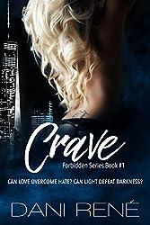Crave (Forbidden Series Book 1)
