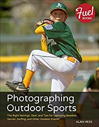 Photographing Outdoor Sports (Fuel)