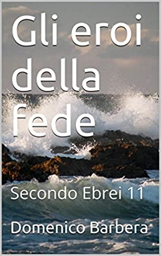 Free books for ibooks and other ereaders page 1660 best sellers ebook for free gli eroi della fede secondo ebrei 11 italian edition pdf fandeluxe Choice Image
