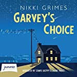 Garvey's Choice | Nikki Grimes