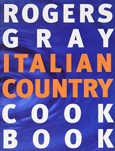(Rogers Gray Italian Country Cook Book)