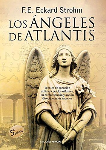 Los Angeles de Atlantis (Spanish Edition) [F. E. Eckard Strohm] (Tapa Blanda)