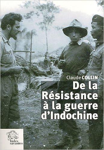 Livre De la Résistance à la guerre d'Indochine pdf, epub ebook