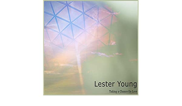 Taking a Chance on Love de Lester Young en Amazon Music ...