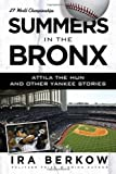 Summers in the Bronx, Ira Berkow, 1600783929