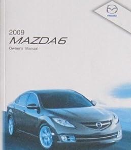 2009 mazda 6 owner manual mazda automotive amazon com books rh amazon com 2009 mazda 6 factory service manual 2009 mazda 6 service manual pdf