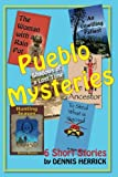 img - for Pueblo Mysteries: 6 Short Stories book / textbook / text book