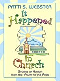 It Happened in Church: Stories of Humor from the Pulpit to the Pews (Thorndike Large Print Laugh Lines)