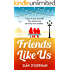 Friends Like Us: An emotional page-turner about love and friendship