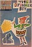 img - for The Drummer Boy (Classics Illustrated Junior, 572) book / textbook / text book