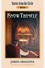 Know Thyself: Stories from the Circle, Book I by Jared Aragona (2010-03-12) Paperback