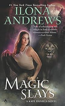 Magic Slays (Kate Daniels Book 5) by [Andrews, Ilona]