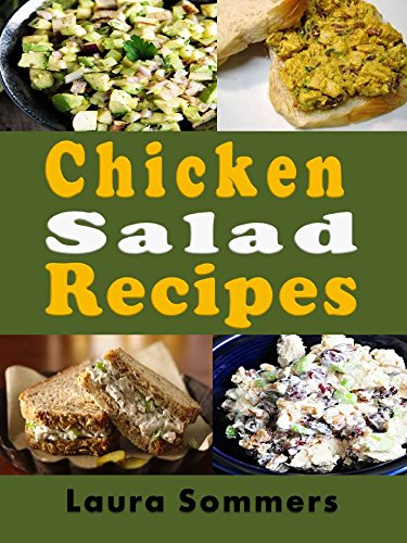 Chicken Salad Recipes by [Sommers, Laura]