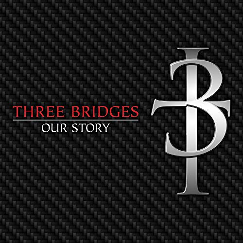 Three Bridges - Our Story 2018