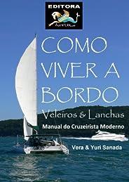 Como Viver a Bordo - Veleiros & Lanchas - Manual do Cruzeirista Mod