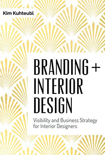Kim Designs (Branding + Interior Design: Visibility and Business Strategy For Interior Designers)