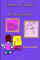 Contos de Fadas da Antiguidade (Portuguese Edition)