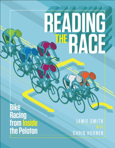 (Reading the Race: Bike Racing from Inside the Peloton)