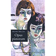 Opus pistorum (LECTURES AMOURE t. 210) (French Edition)