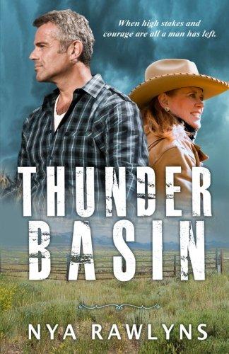 Thunder Basin: A Snowy Range Novel (Volume 3)