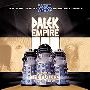 Dalek Empire 3.6 The Future Performance