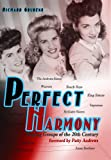 Perfect Harmony-Singing Groups of the 20th Century