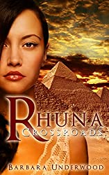 Science: Fiction: Rhuna: Crossroads: Sequel to Rhuna, Keeper of Wisdom (Rhuna Fantasy Book 2)