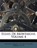 Essais de Montaigne, Pierre Coste, 1246255790