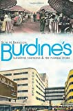 img - for Burdine's:: Sunshine Fashions & the Florida Store (Landmarks) book / textbook / text book