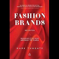 Fashion Brands: Branding Style from Armani to Zara (English Edition)