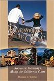 Romancing the Coast, Thomas C. Wilmer, 1883991714